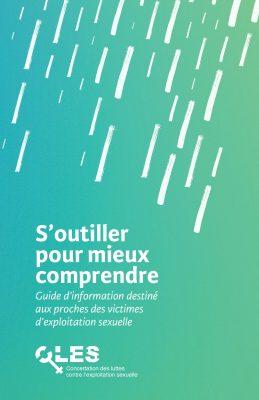 Guide d'information destiné aux proches des victimes d'exploitation sexuelle